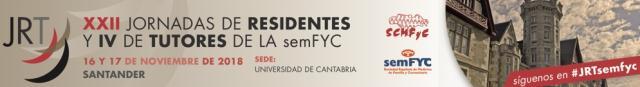 XXII Jornadas de Residentes y IV de Tutores de la Sociedad Española de Medicina Familiar y Comunitaria (semFYC)