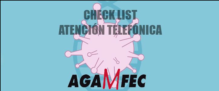CHECKLIST ATENCIÓN TELEFÓNICA AGAMFEC